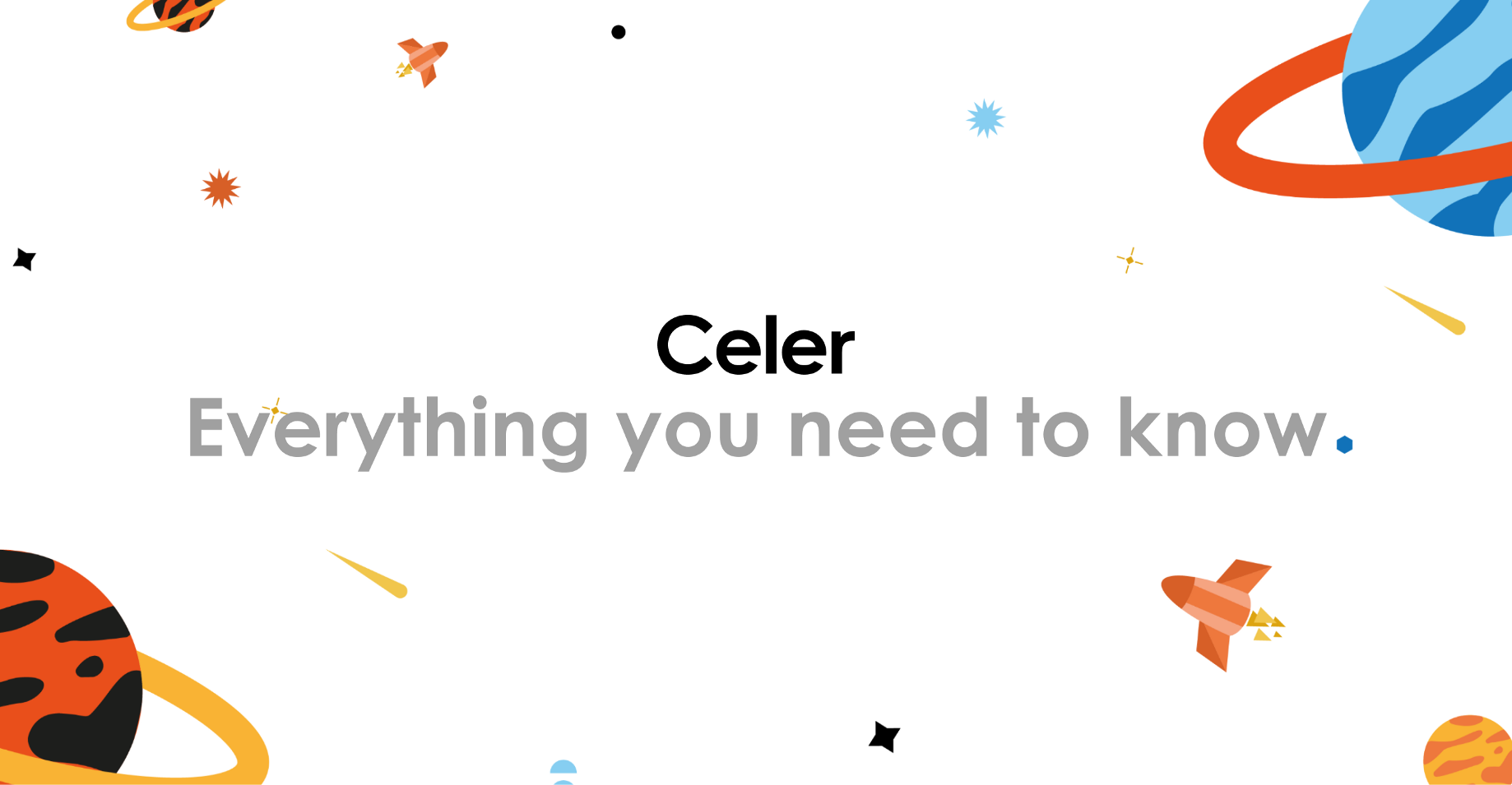 Everything You Need to Know About Celer Network (Updating Regularly)