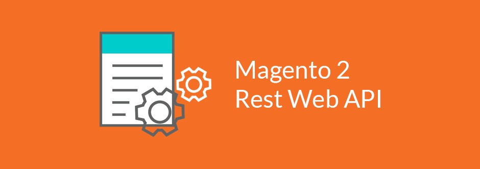 The Totally Beginners Guide to Magento 2 REST API - Abdul Hameed