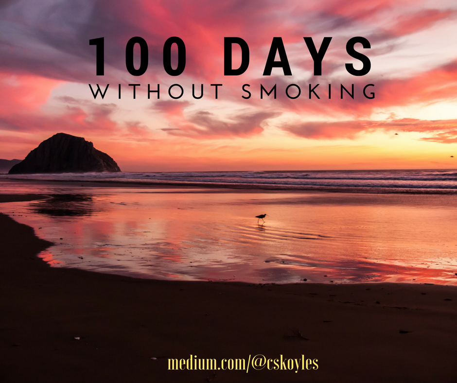 100 Days Without a Cigarette: What I've Learned About Quitting