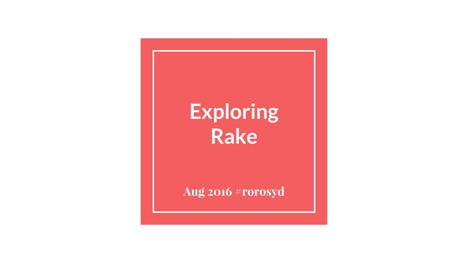 Rake gem explained - Rudy Yazdi - Medium