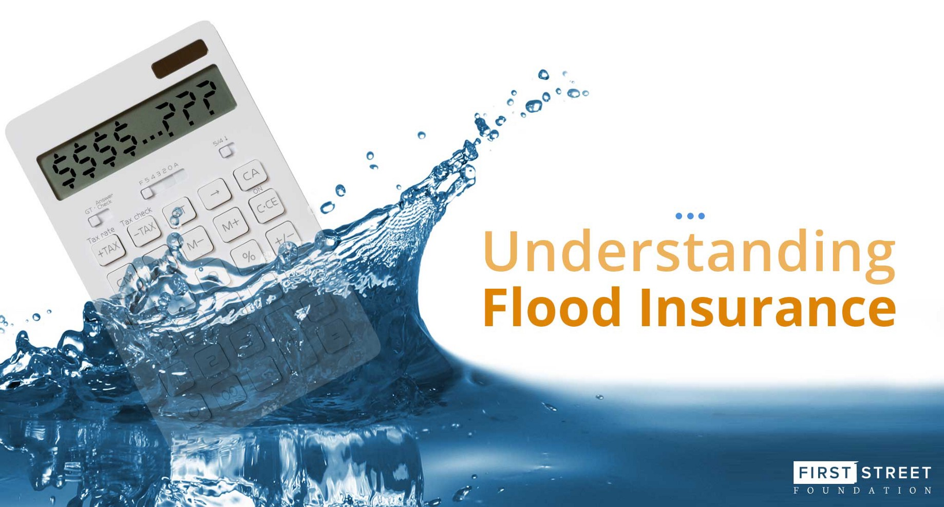 Understanding Flood Insurance - FirstStreet - Medium