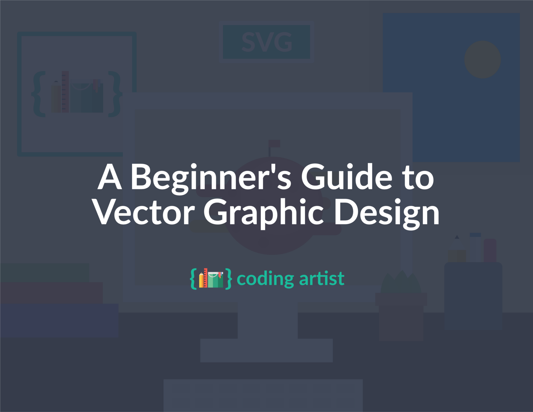 A Beginner's Guide to Vector Graphic Design - Coding Artist - Medium