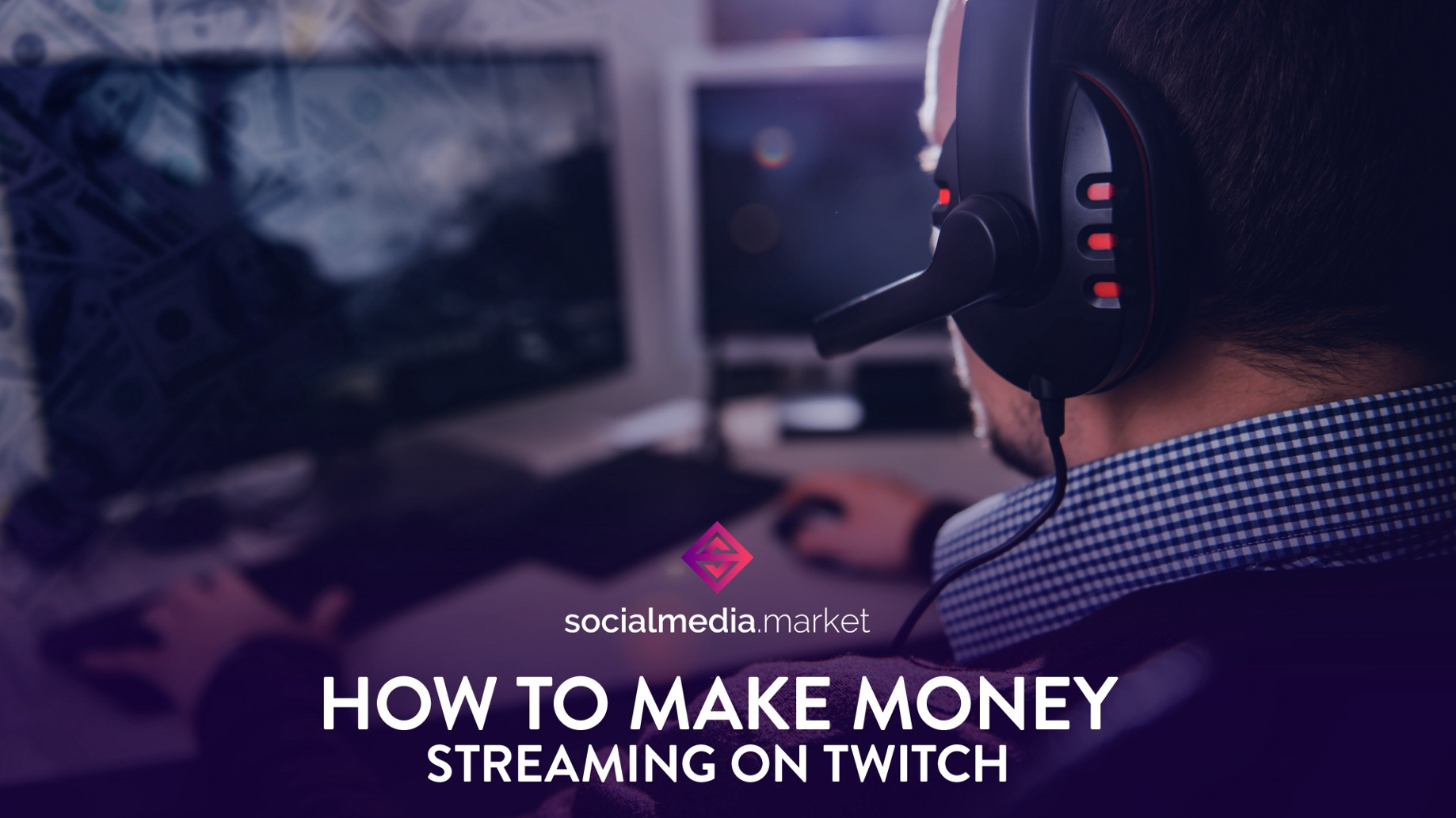 How to make money streaming on Twitch - SocialMedia Market - Medium