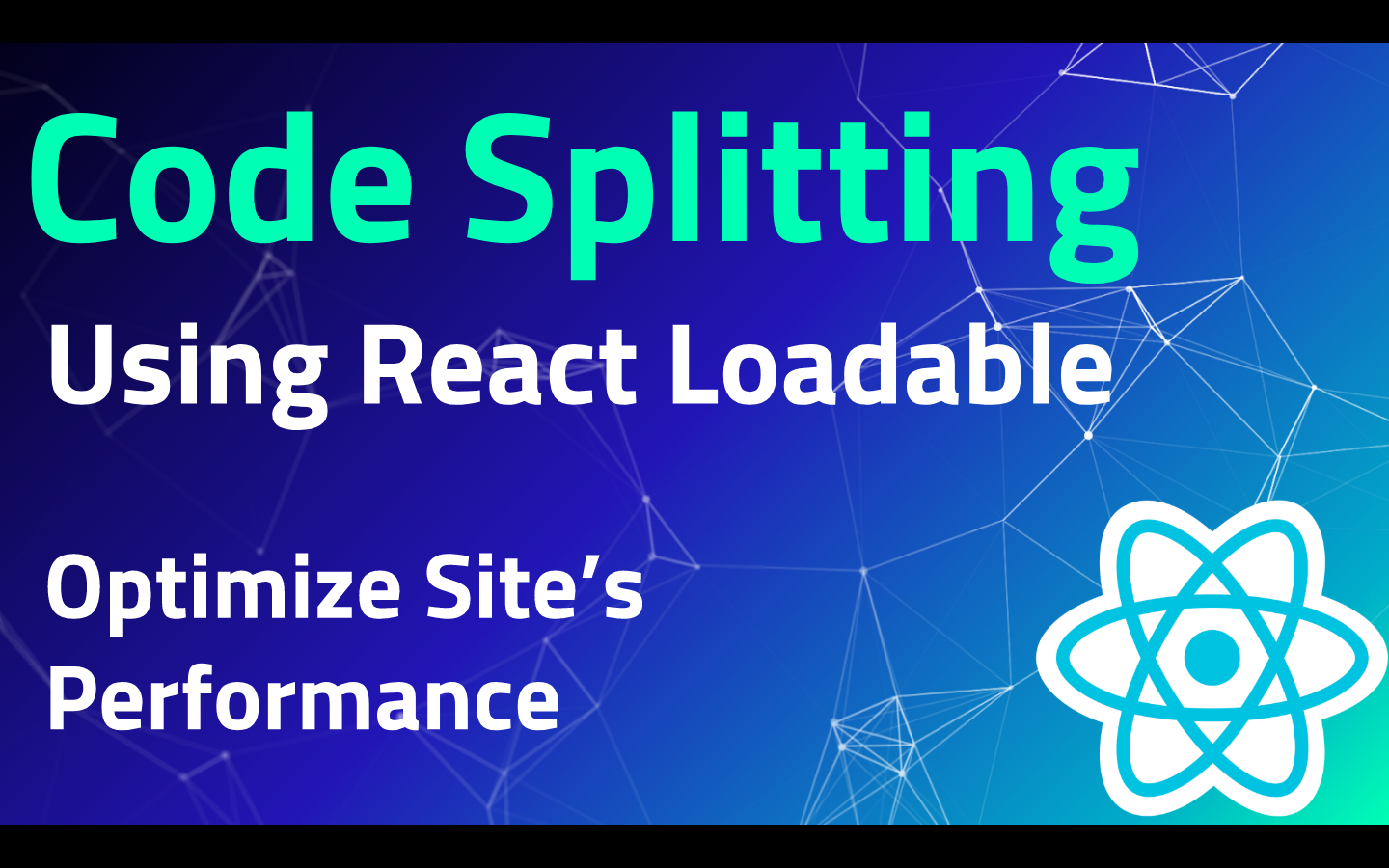 Code Splitting in React using React Loadable | Load code On demand