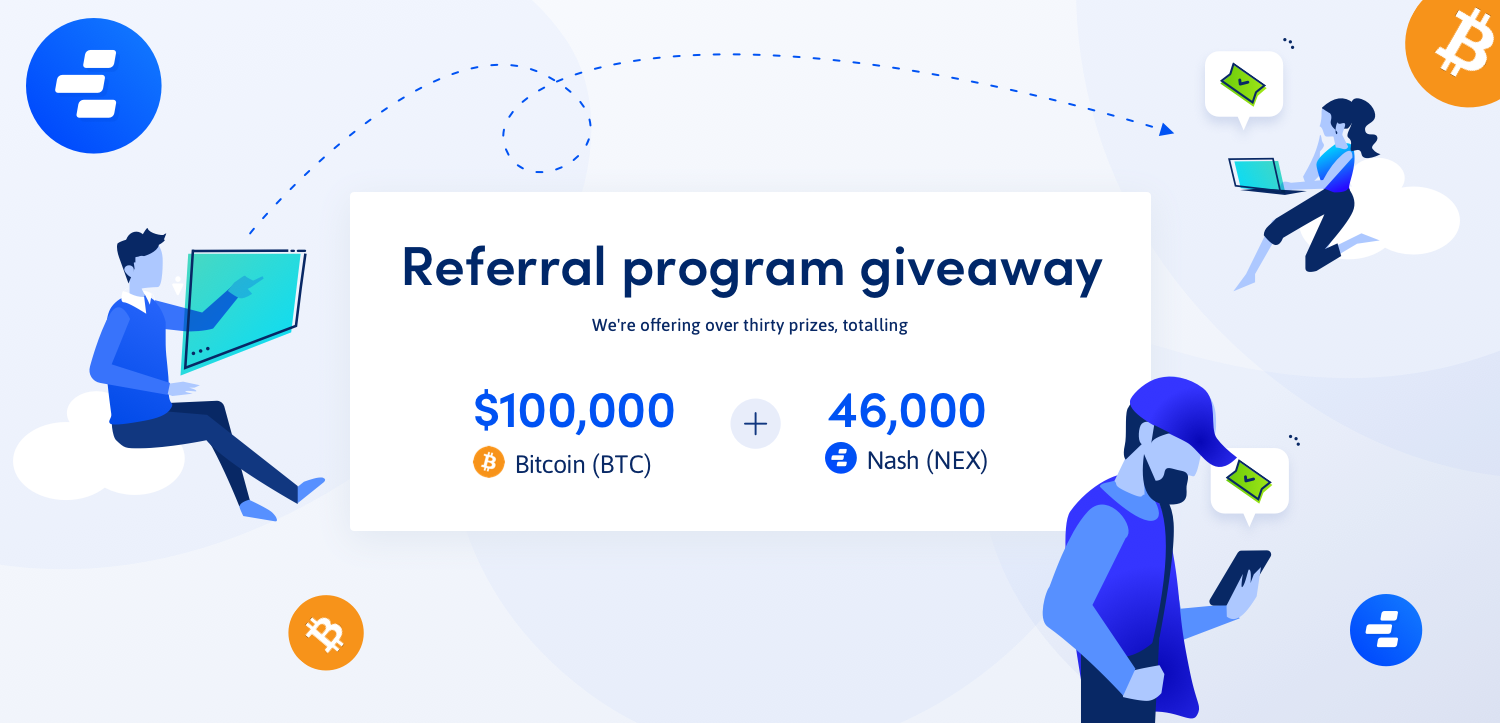 Win Up To 100 000 In Bitcoin With The Nash Referral Giveaway -