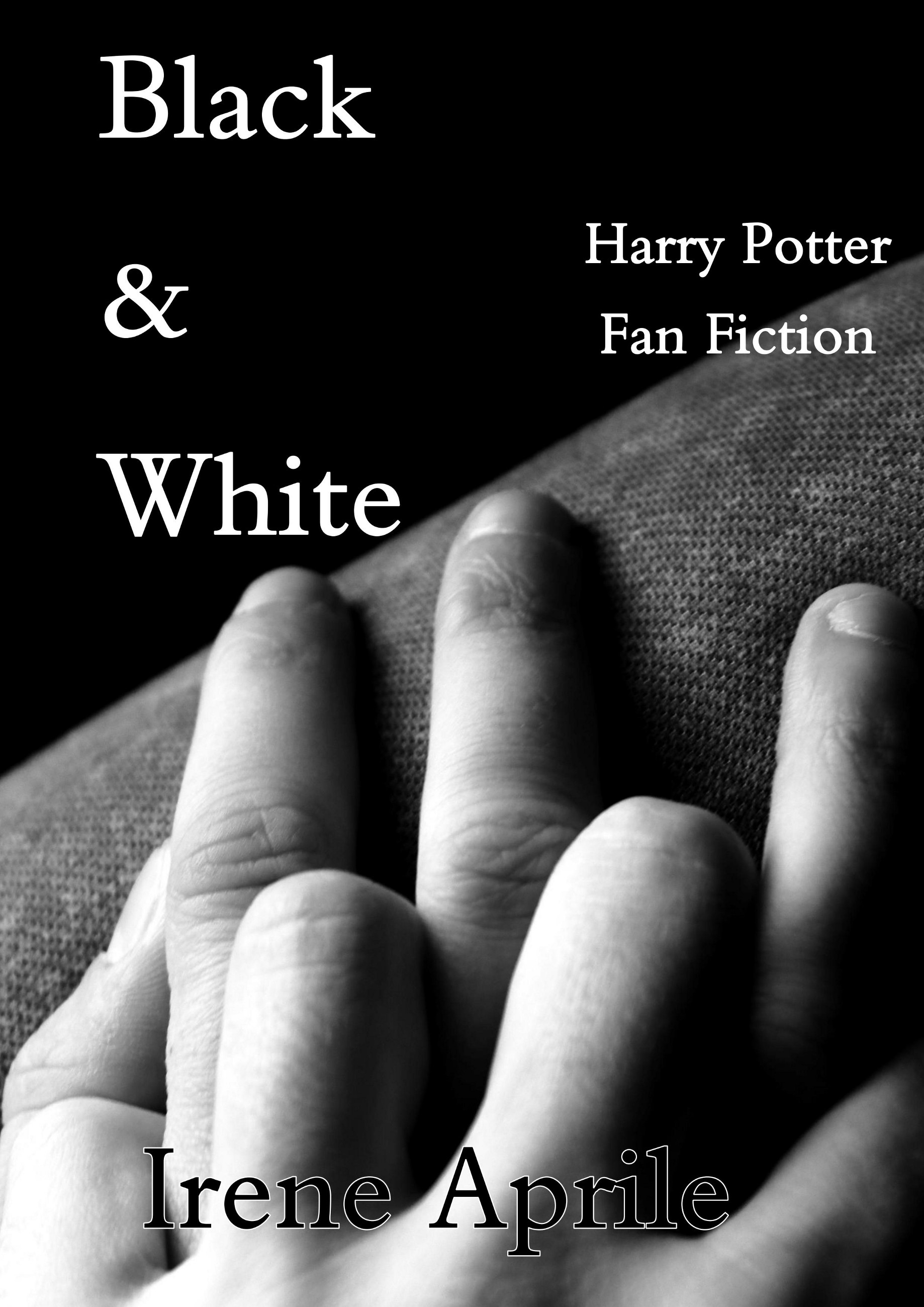 Black & White — A Harry Potter Fanfiction - Irene Aprile