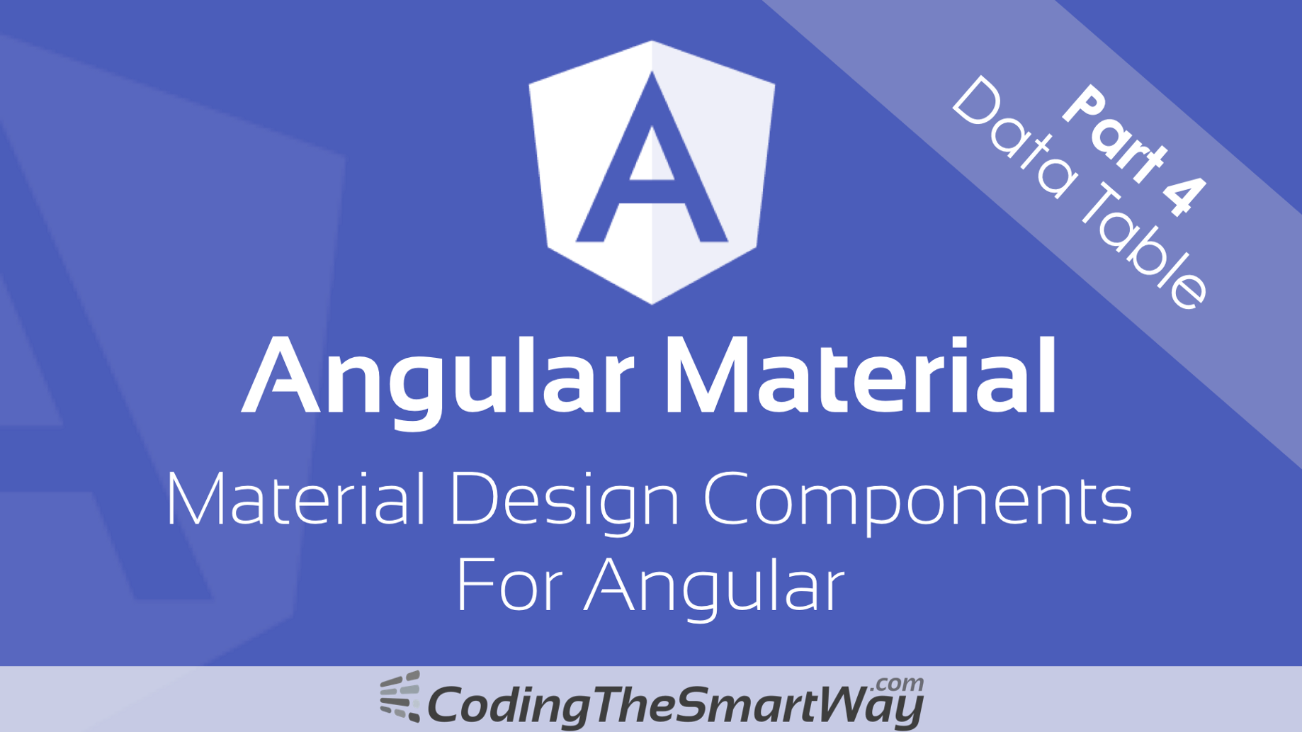 Angular Material — Part 4: Data Table - CodingTheSmartWay com Blog