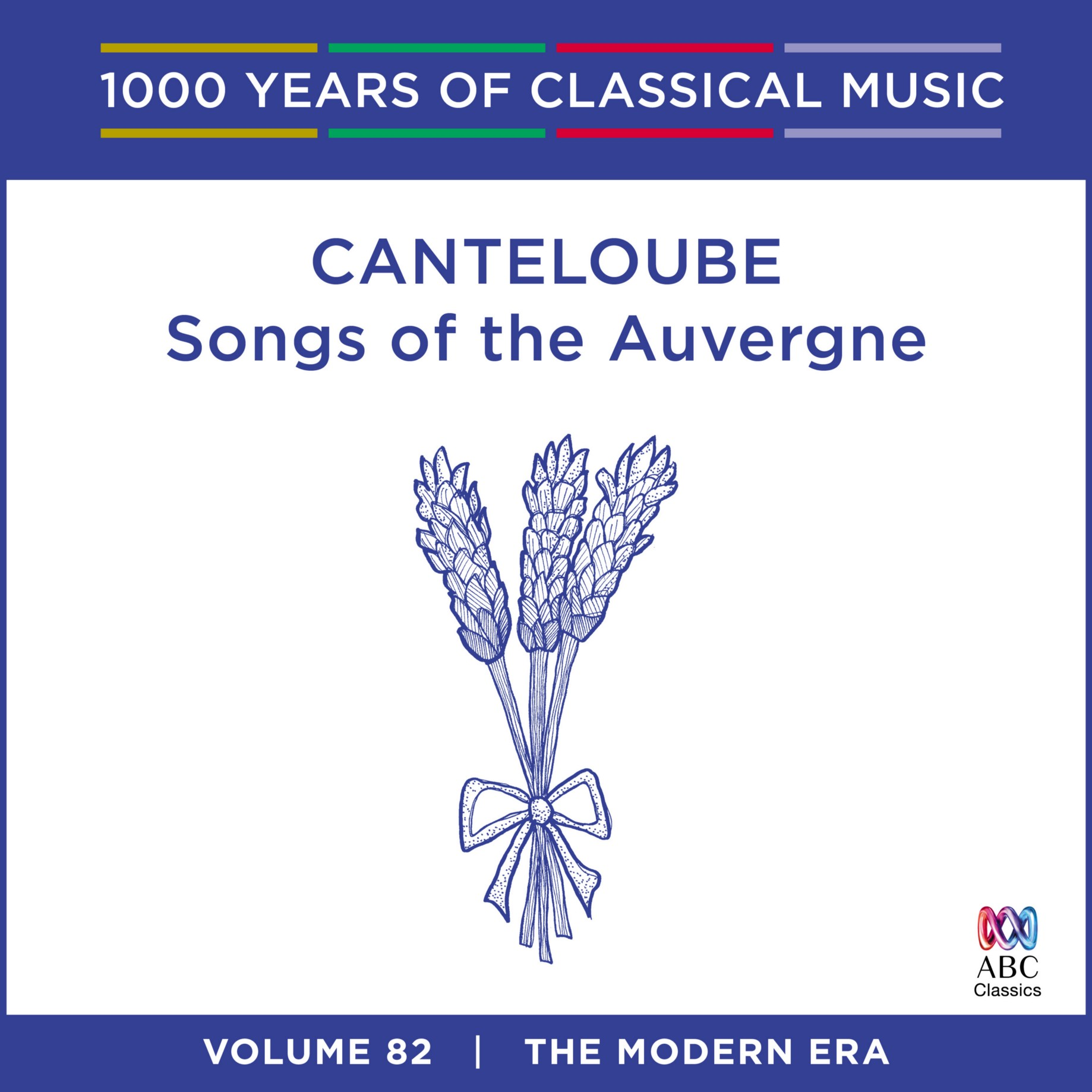 Canteloube — Songs of the Auvergne - 1000 Years of Classical
