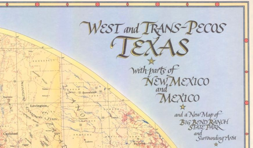 Map Of Texas New Mexico.My Favorite Map West And Trans Pecos Texas With Parts Of New Mexico