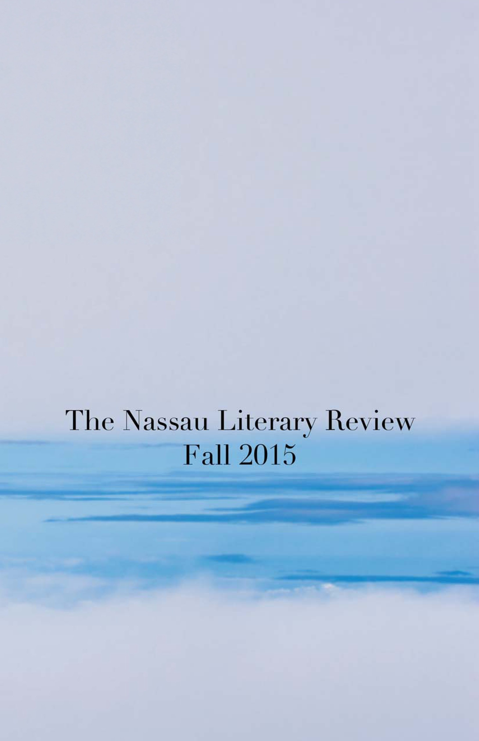 Second Quarter 2015 Bsea Commentary By >> Past Issues The Nassau Literary Review