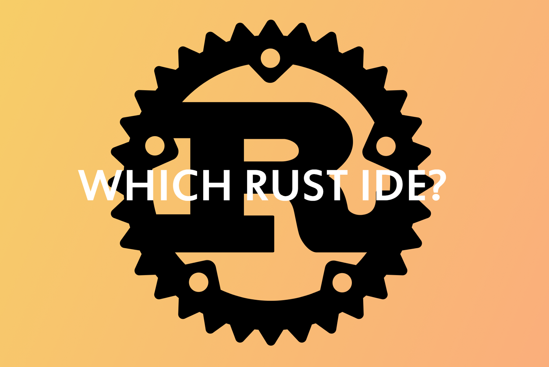 What is the best IDE for developing in Rust? - cloud native: the