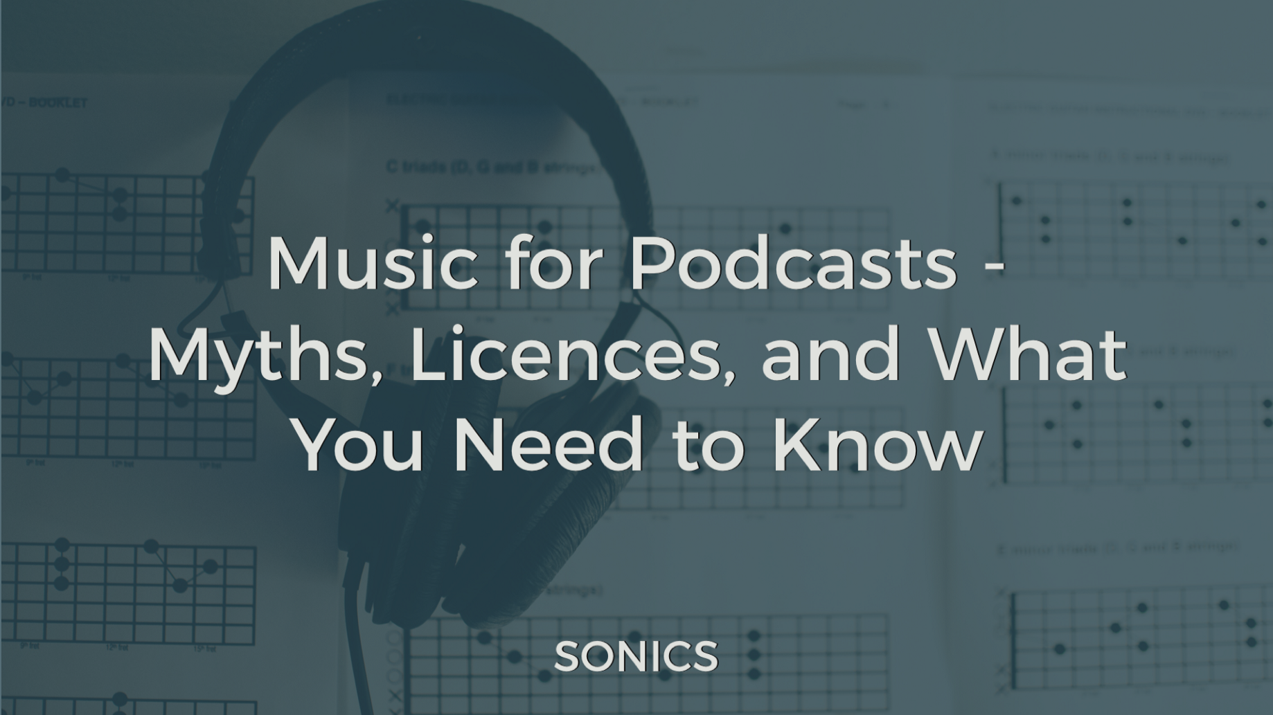 Music for Podcasts — Myths, Licences, and What You Need to Know