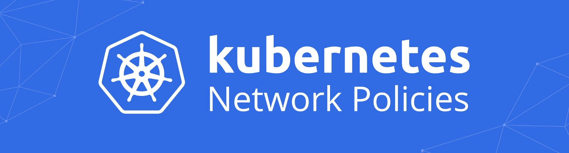 An Introduction to Kubernetes Network Policies for Security People