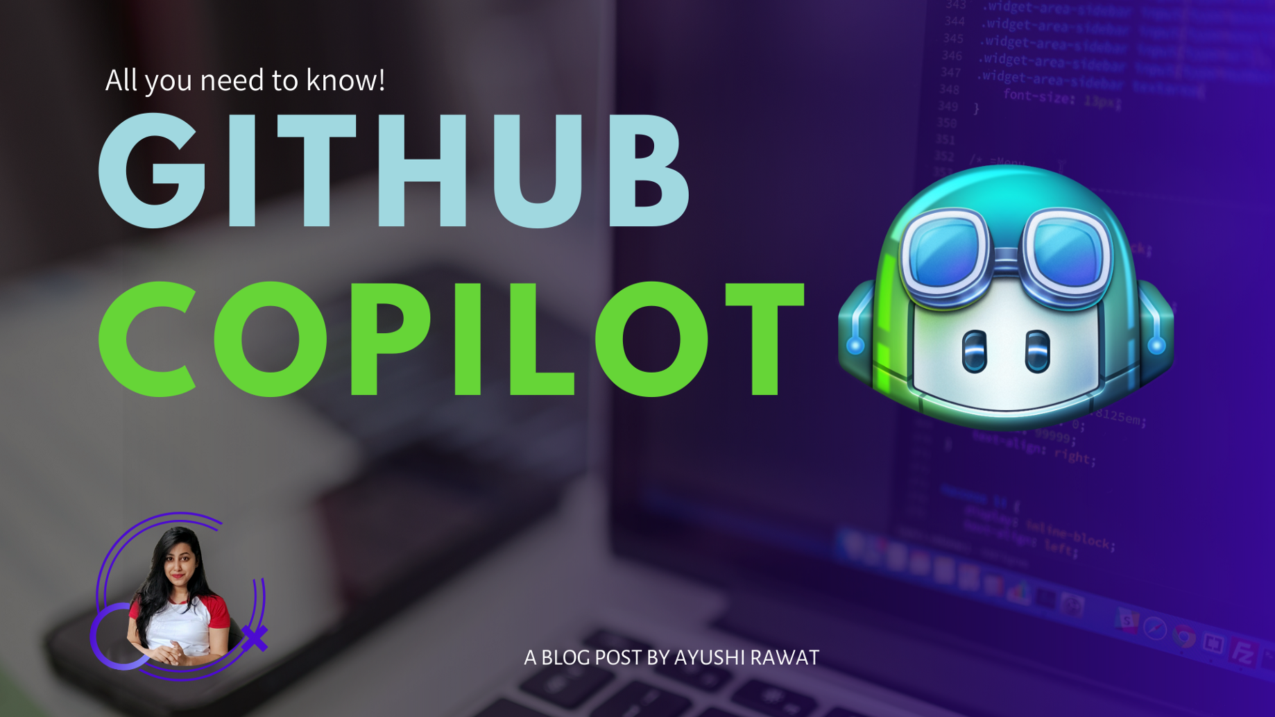 GitHub Copilot All you need to know   by Ayushi Rawat   Analytics ...