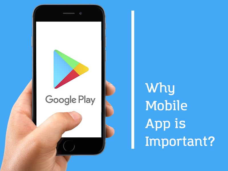 Why Mobile App Is Important For Your Business? - sunny