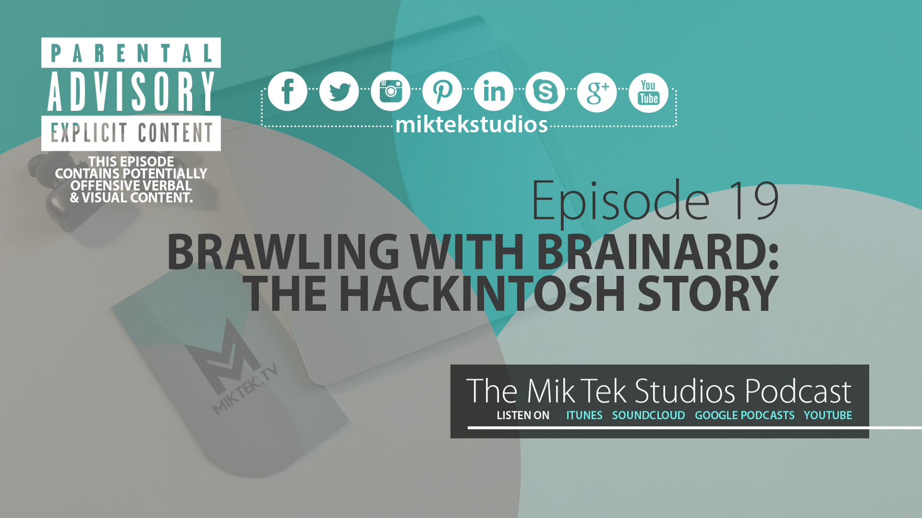 PODCAST] Ep 19: Brawling With Brainard :The Hackintosh Story