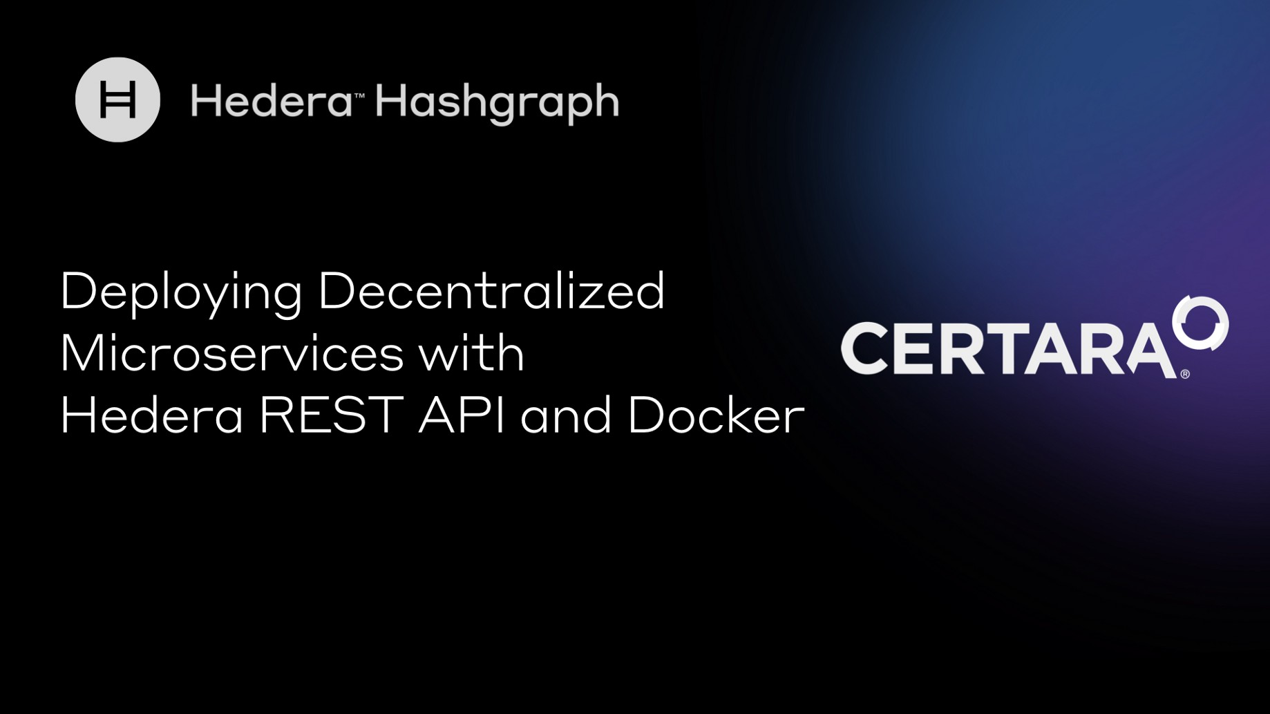 Deploying Decentralized Microservices at Certara with Hedera REST