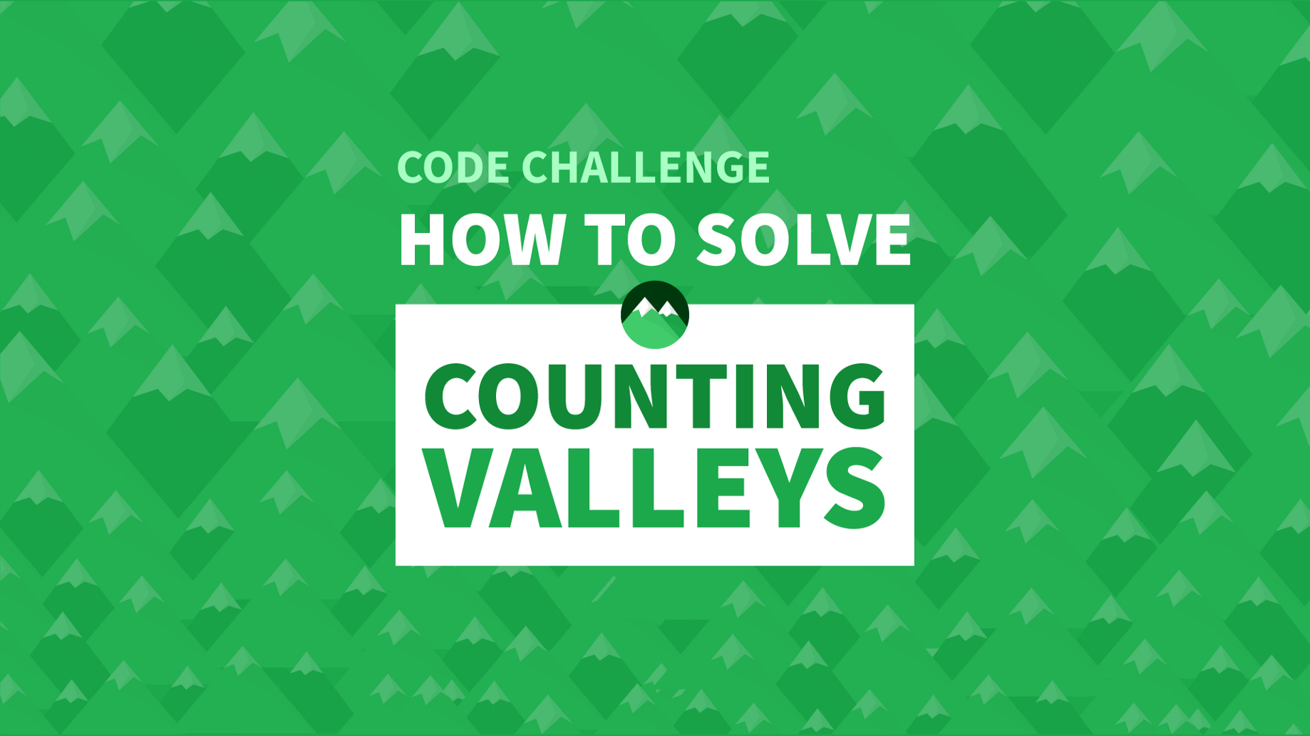 How To Solve The Counting Valleys Challenge - Manny Codes - Medium