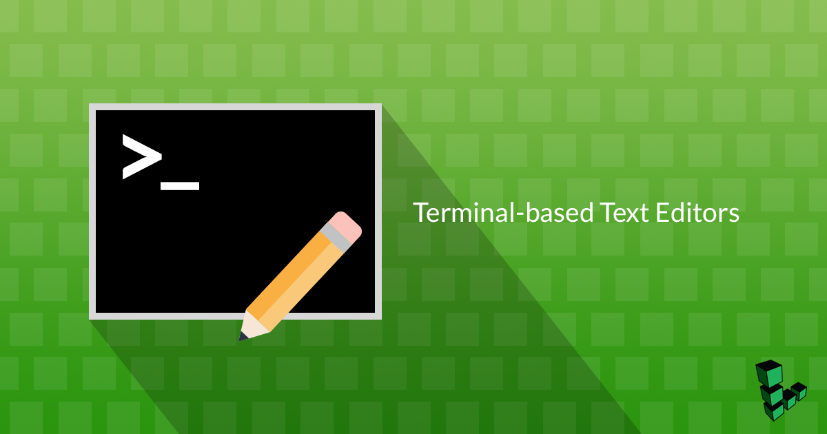 Emacs, Nano, or Vim: Choose your Terminal-Based Text Editor Wisely