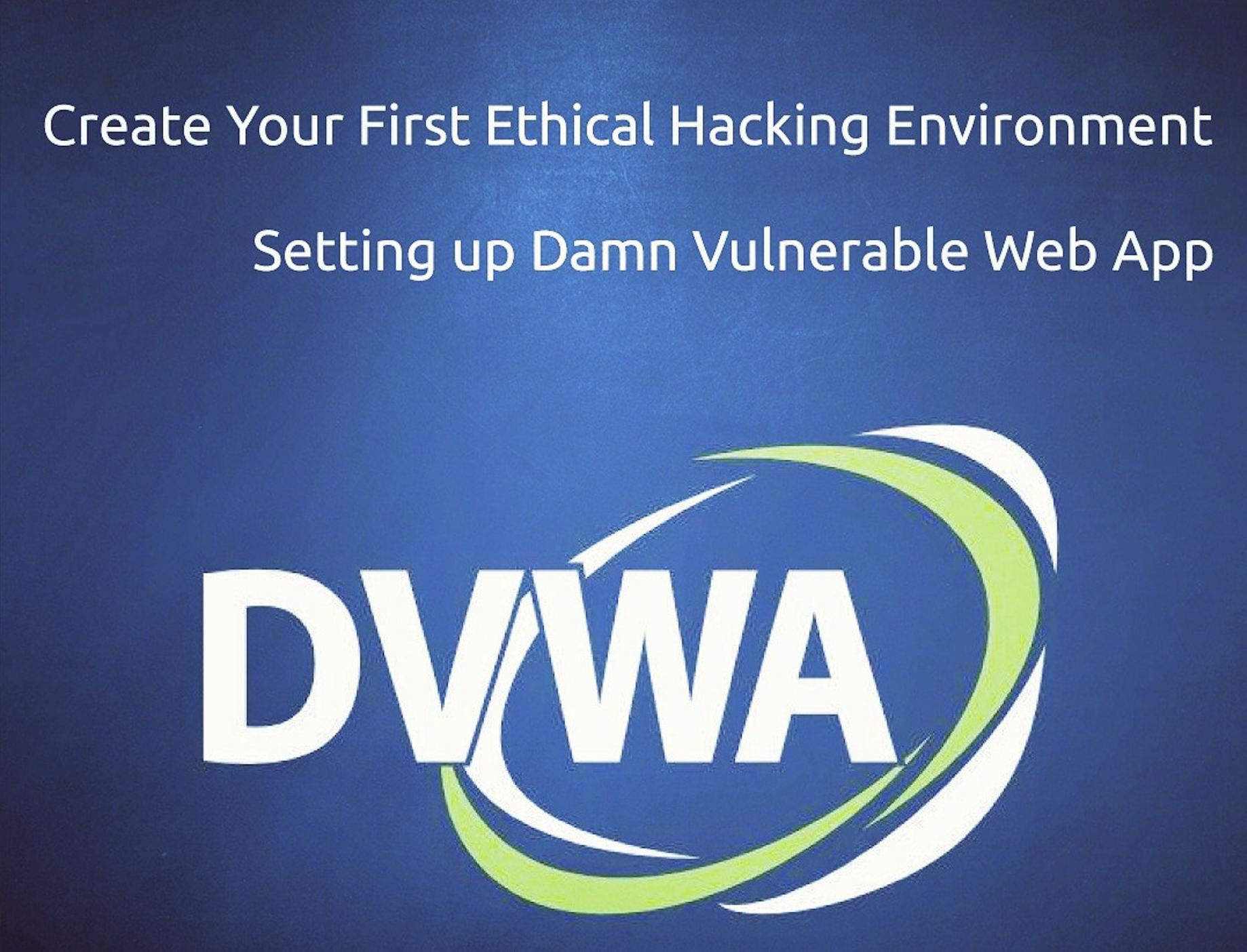 How to Install DVWA Into Your Linux Distribution - Data Driven