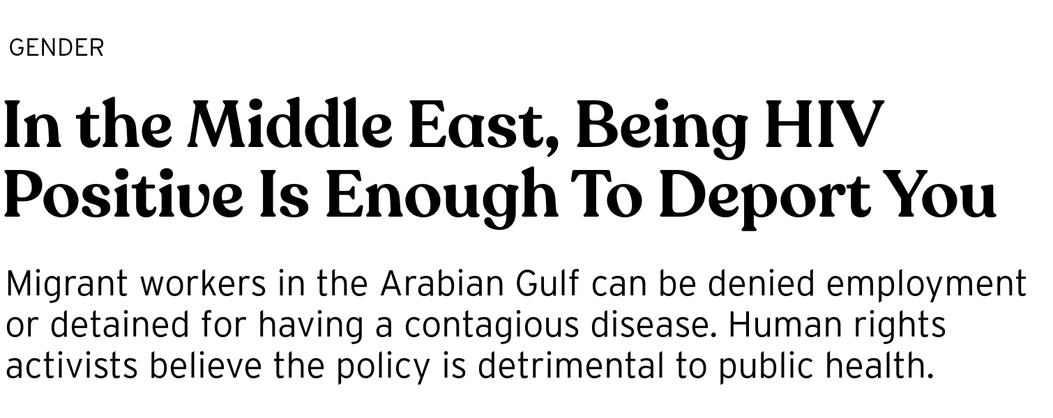 In the Middle East, Being HIV Positive Is Enough To Deport You
