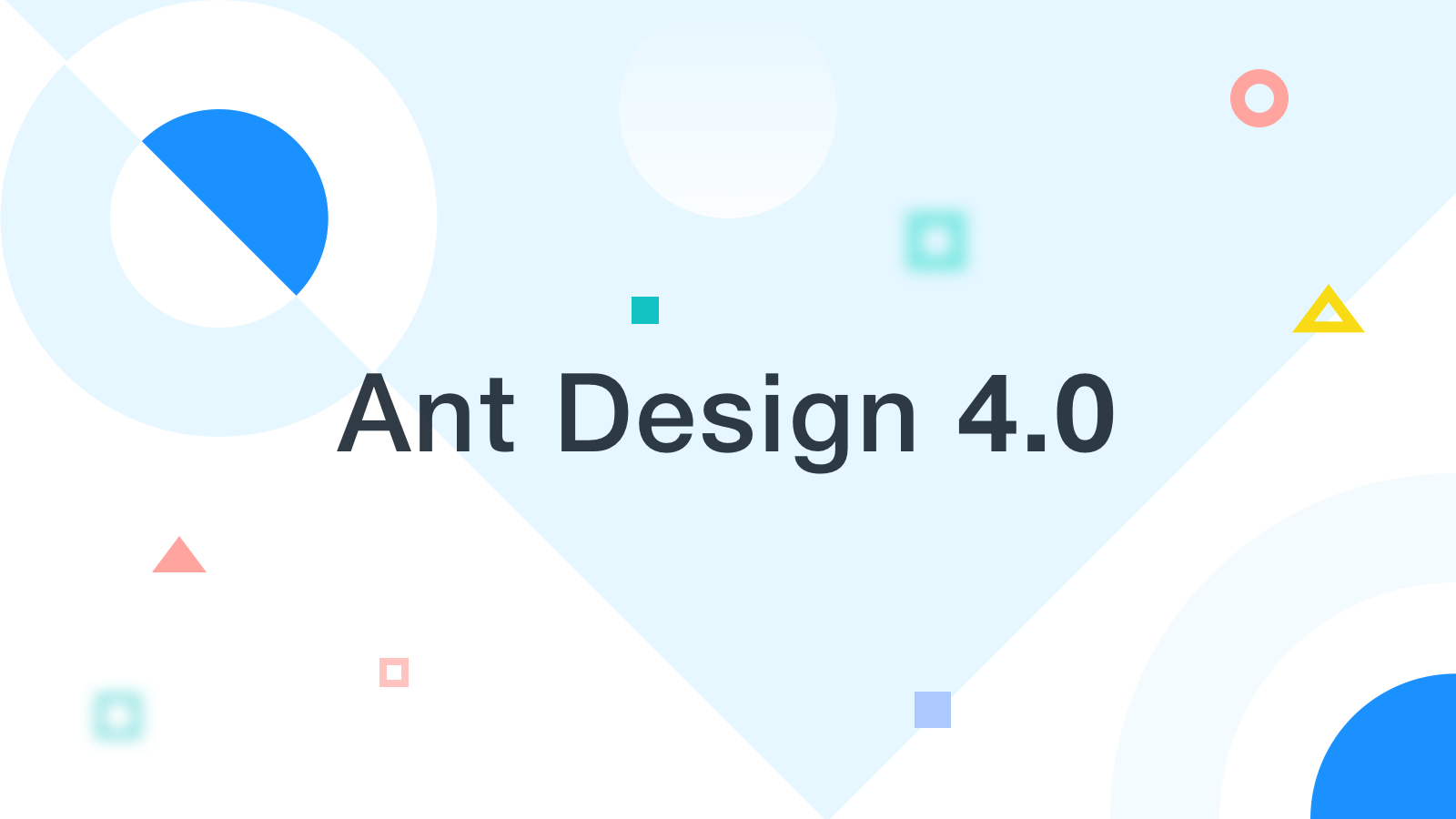 Ant Design 4 0 is in progress! - Ant Design - Medium