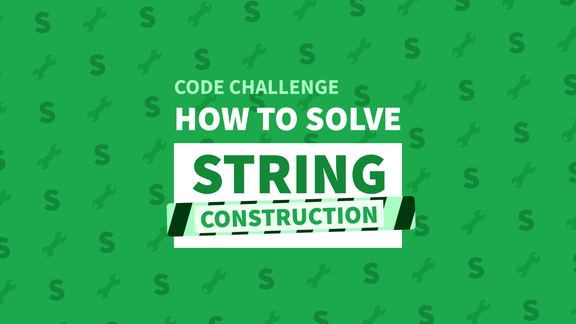How To Solve The String Construction Code Challenge