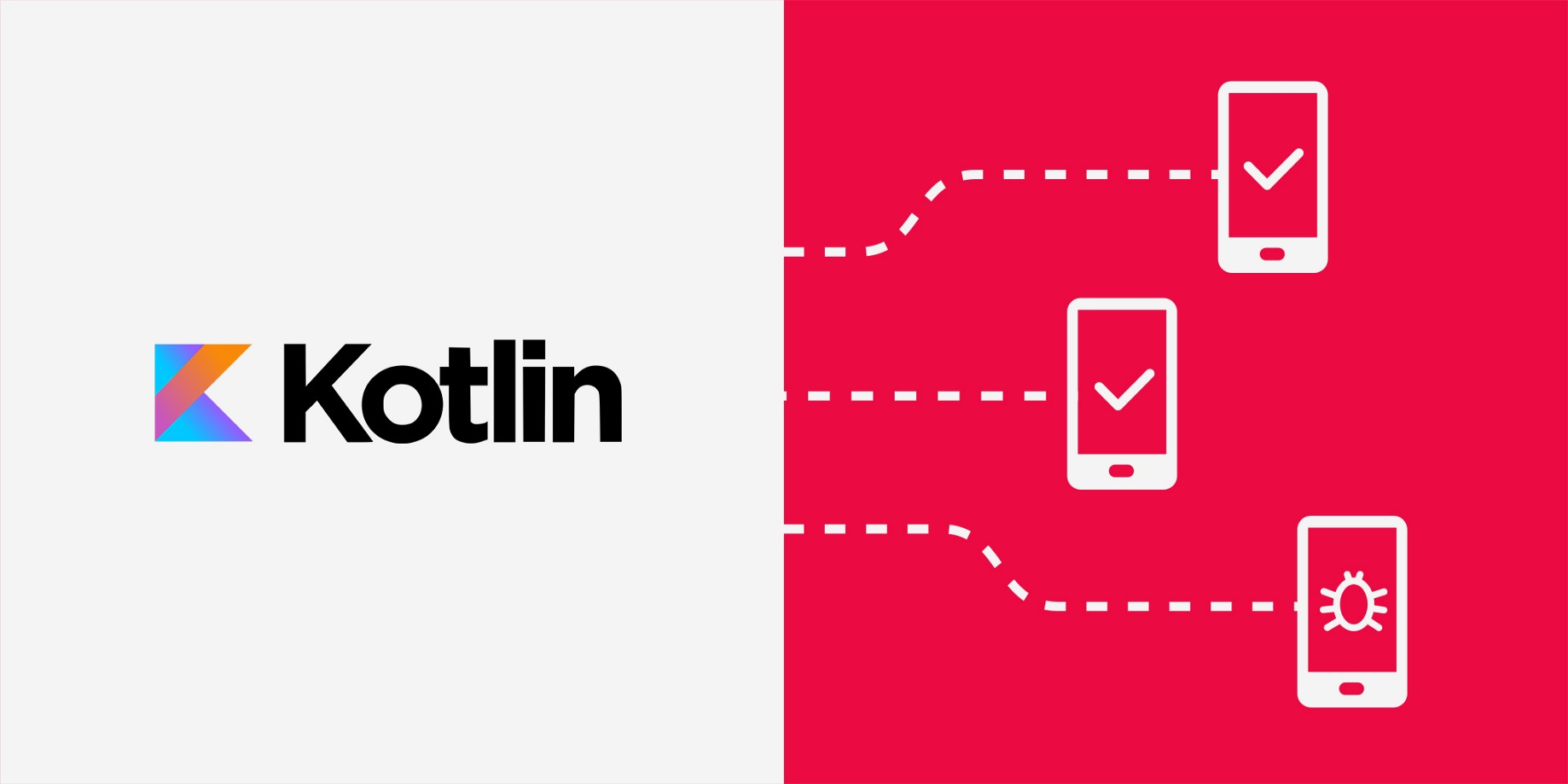 Using Kotlin to test Android Applications - Nevercode Stories