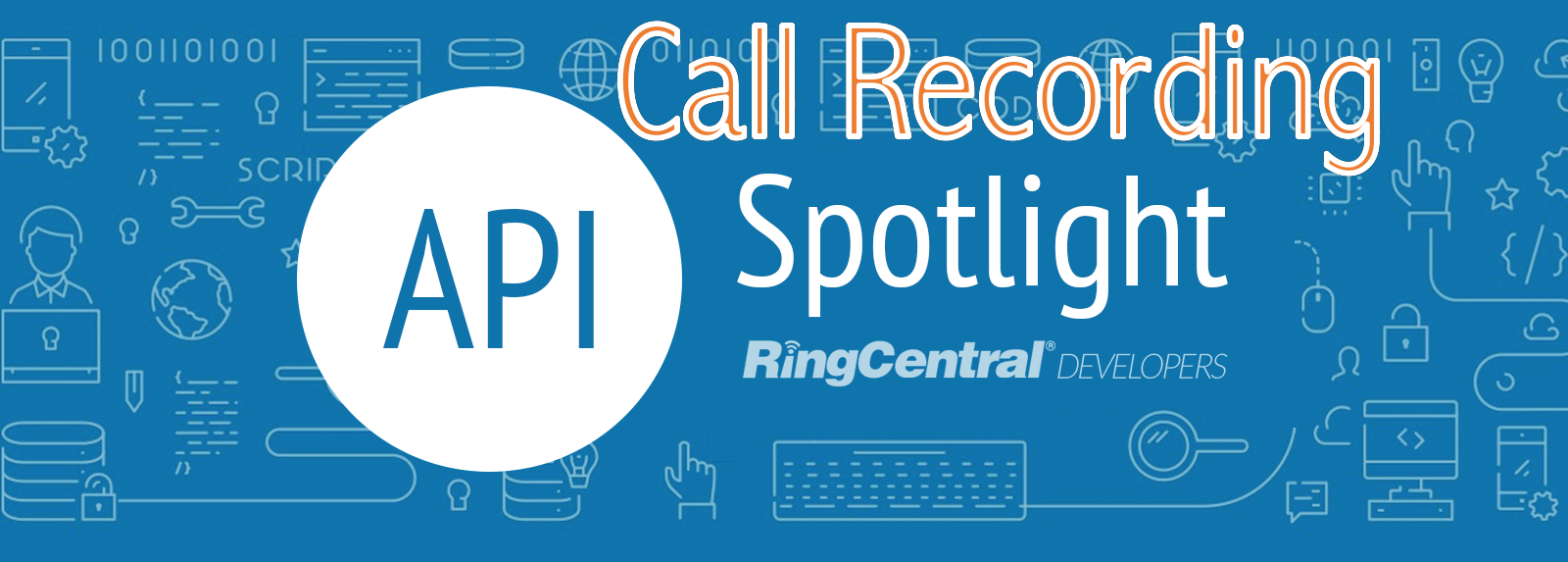 API Spotlight: Call Recording - RingCentral Developers - Medium