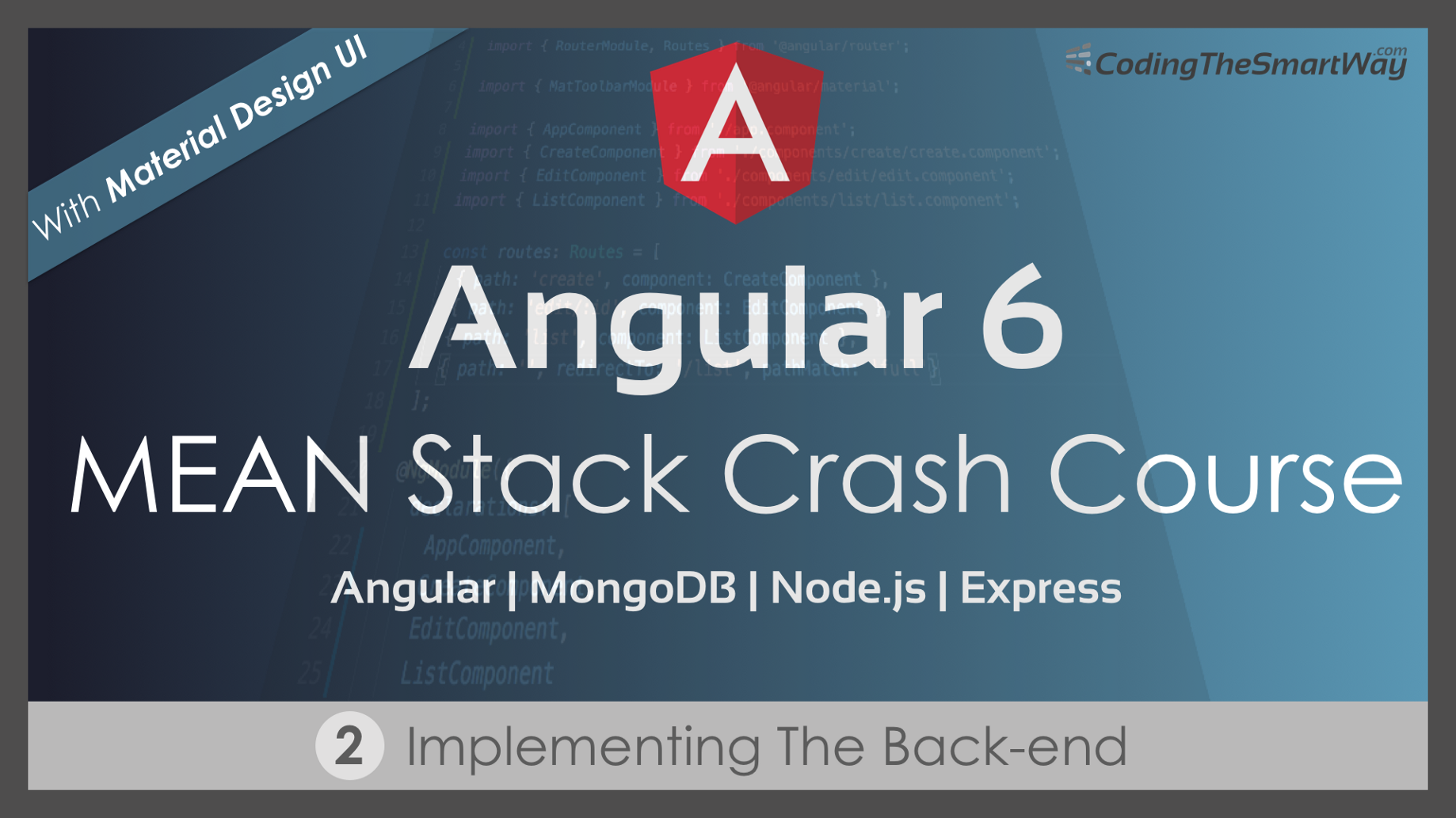 Angular 6 — MEAN Stack Crash Course — Part 2: Implementing The Back-end