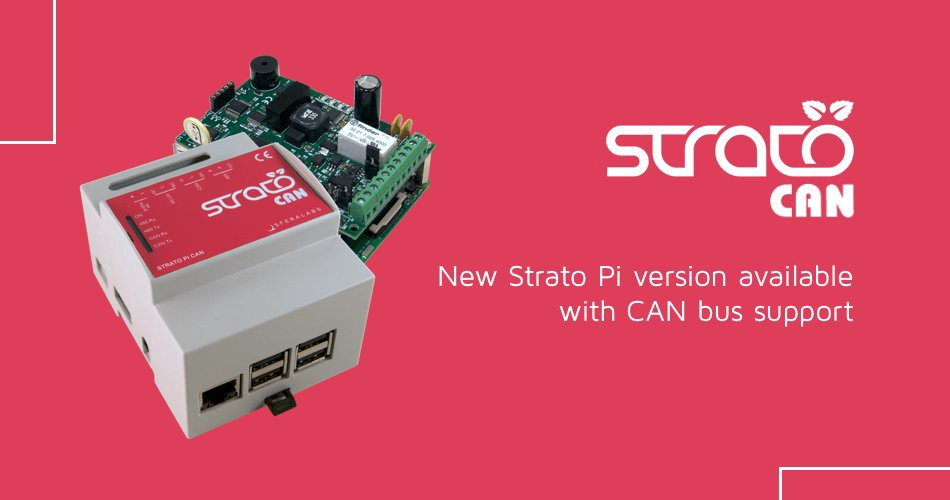 Strato Pi CAN: An Extension Board for the Raspberry Pi With CAN Bus