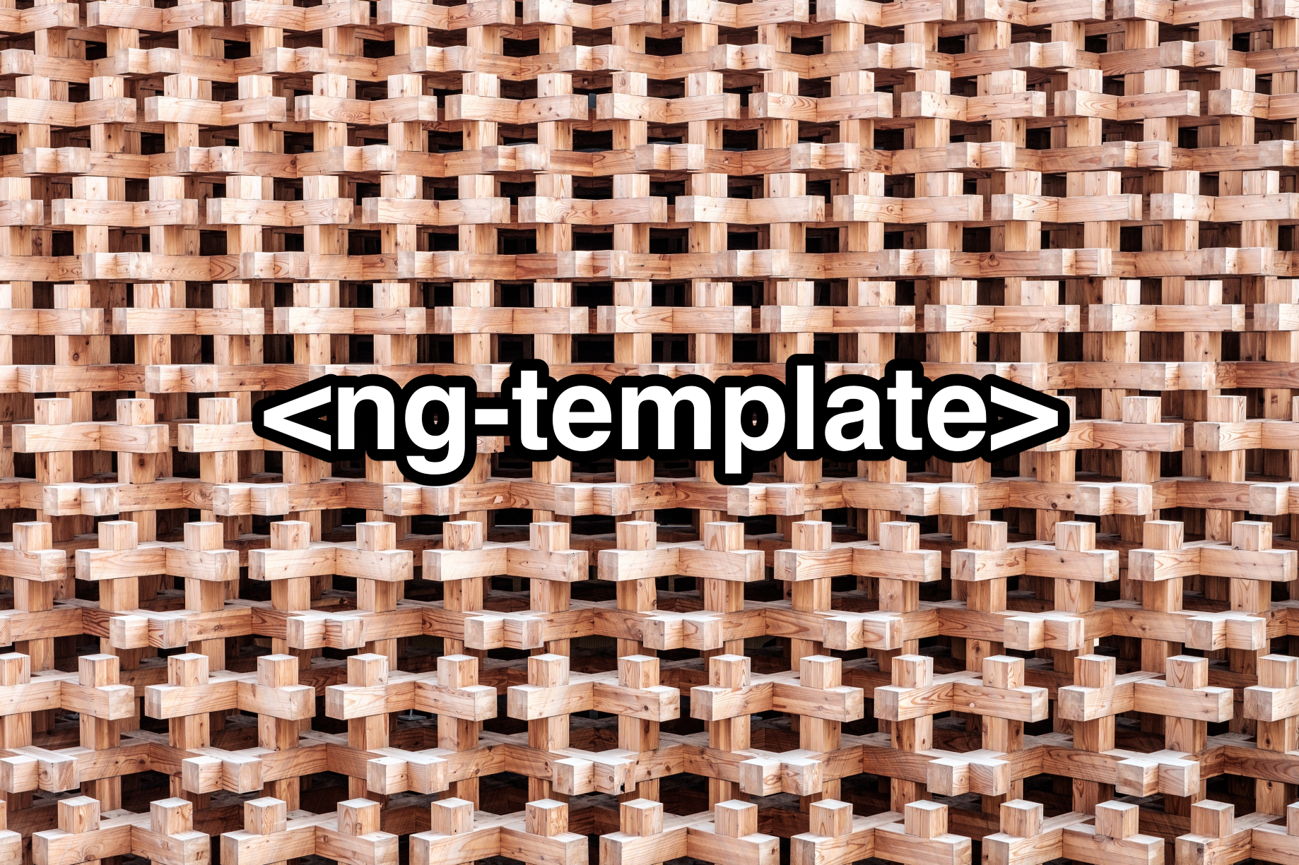 Use <ng-template> - Angular In Depth
