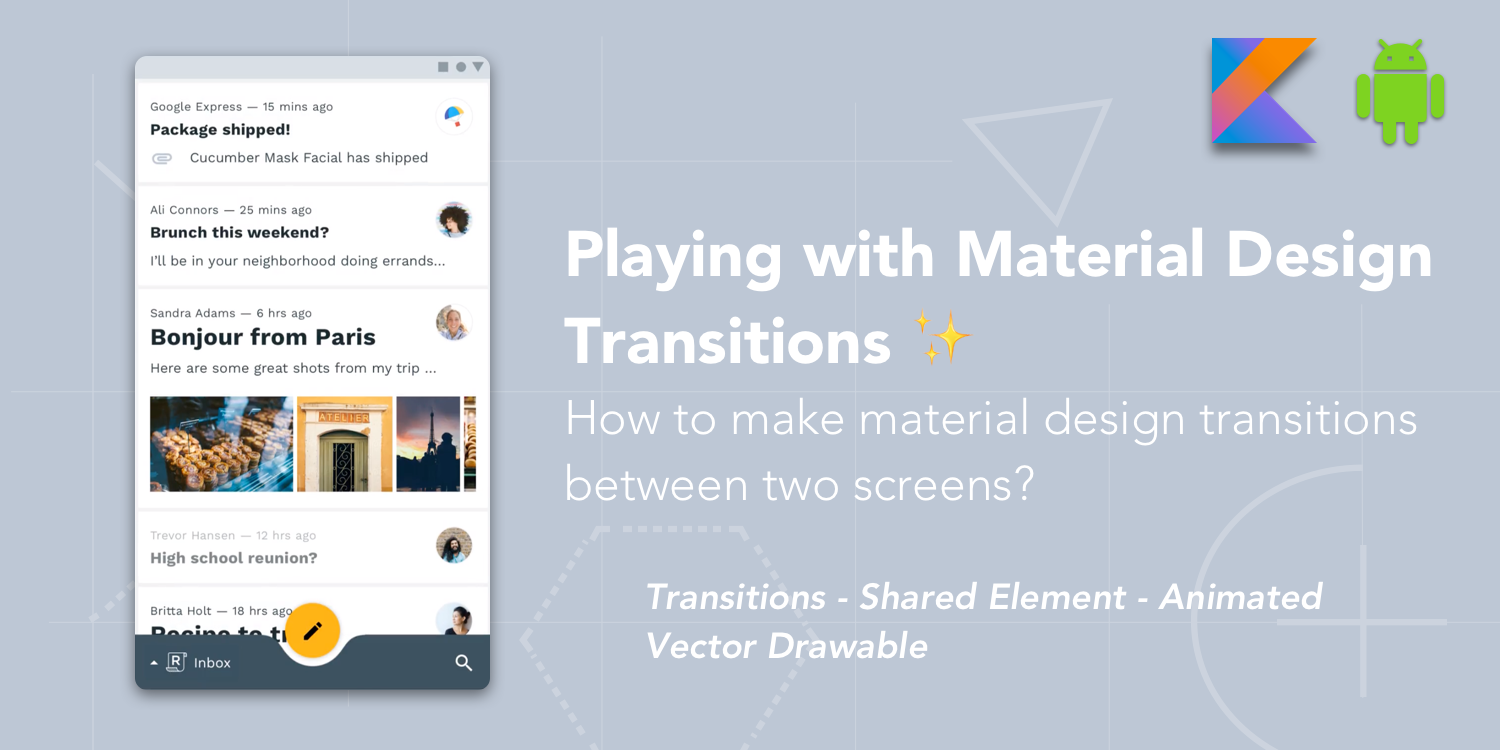 Playing with Material Design Transitions ✨ - ProAndroidDev