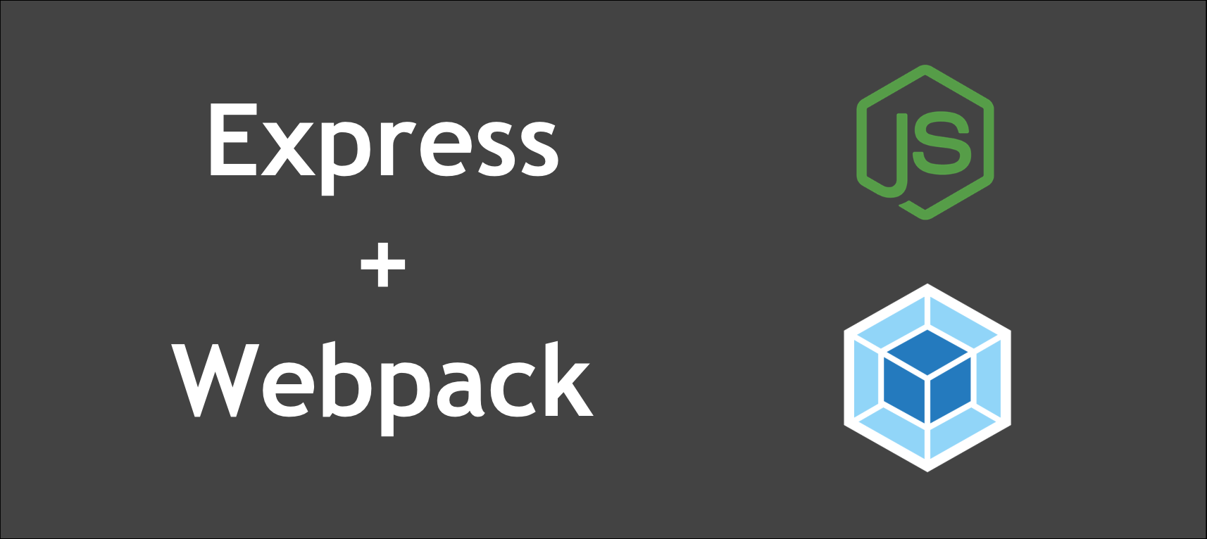 Creating a Node Express-Webpack App with Dev and Prod Builds