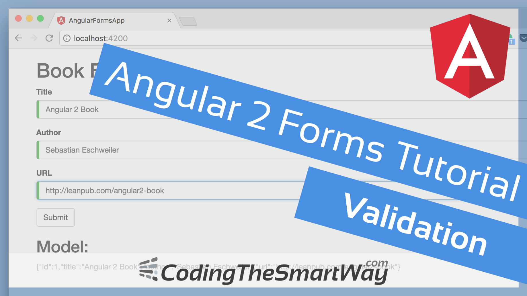 Angular 2 Forms Tutorial - Validation - CodingTheSmartWay com Blog