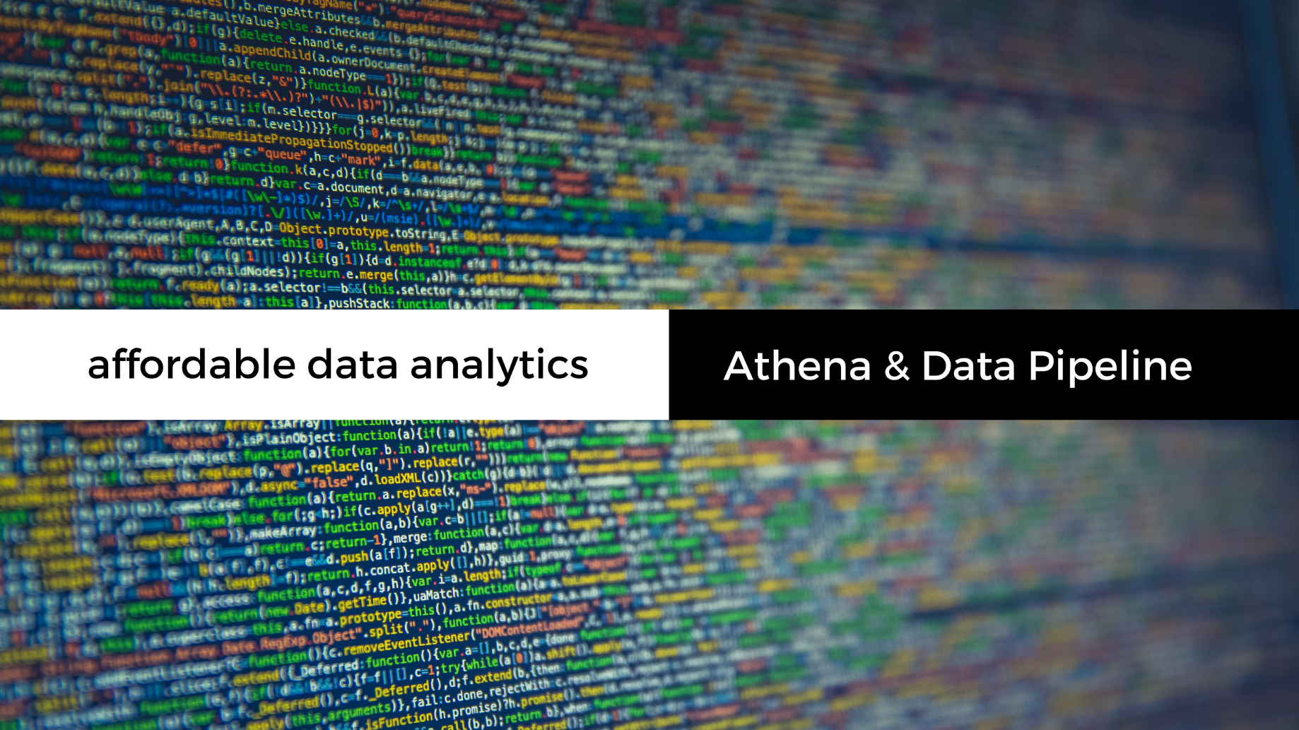 Affordable and Scalable Data Analytics on AWS Using Athena and Data