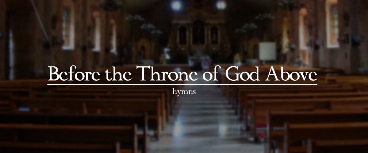 Before the Throne of God Above - Reflections on Music, Worship, and