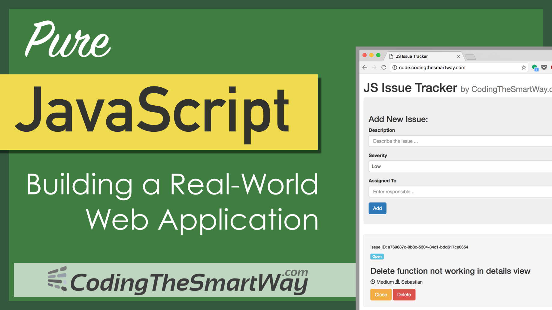 Pure JavaScript — Building A Real-World Application From Scratch