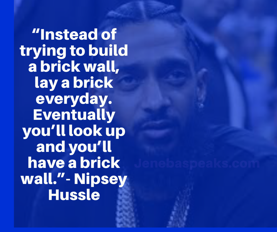 10 Nipsey Hussle Quotes to Inspire and Motivate Anyone