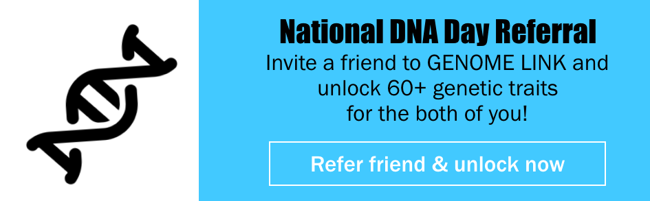 DNA day special — All aboard Genomelink Premium