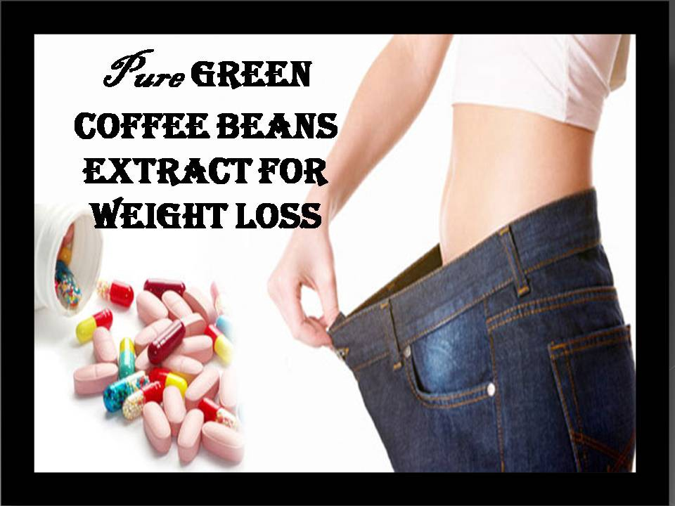 Will You Lose Weight With Pure Green Coffee Beans Extract By