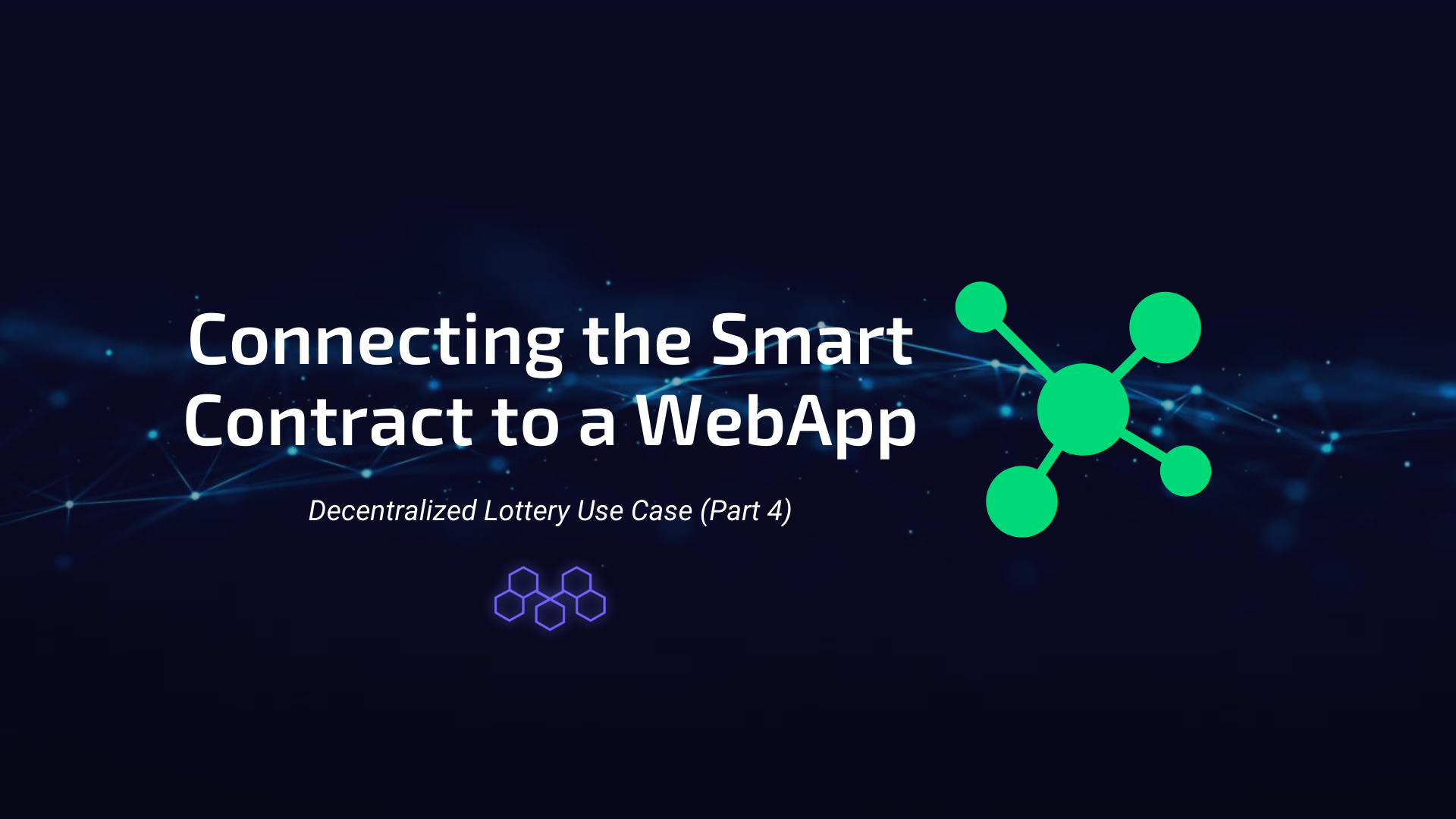 Connecting the Smart Contract to a WebApp