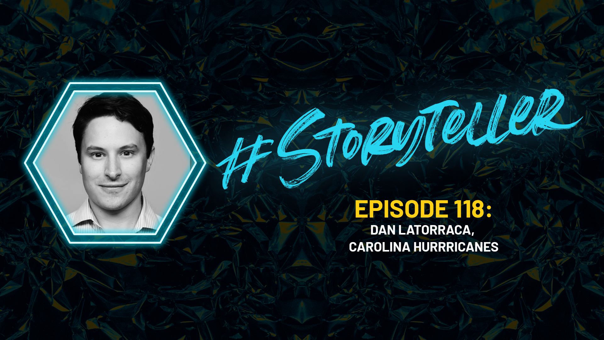 #Storyteller: Episode 118 with Carolina Hurricane's Dan LaTorraca