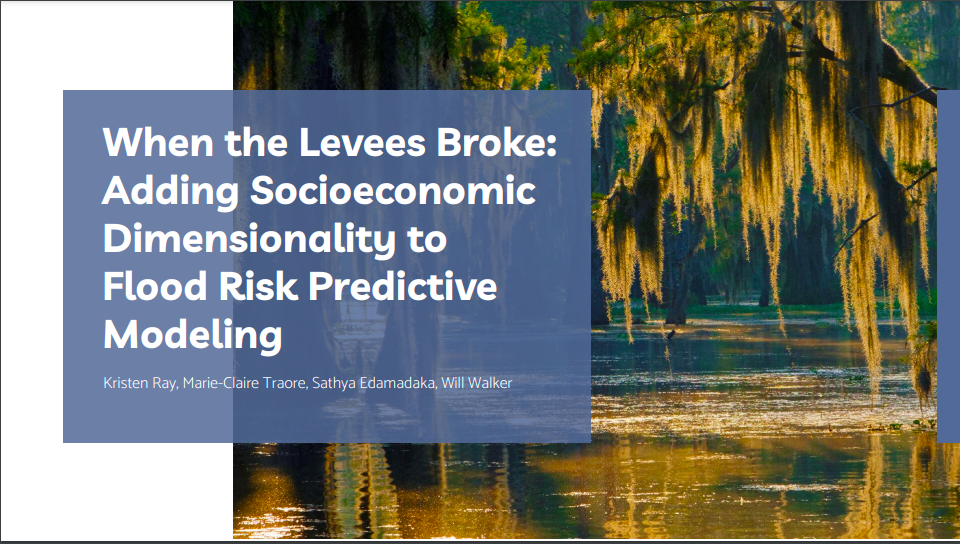 Data Science For All / Empowerment Capstone Project Presentation: Adding Socioeconomic Dimensionality to Flood Risk Predictive Modeling