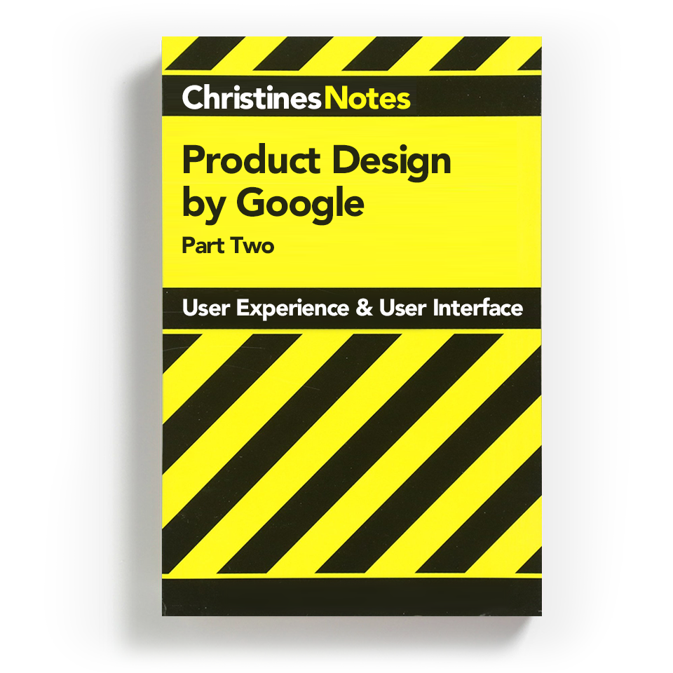 Product Design By Google Part 2 By Christine Calo Prototypr