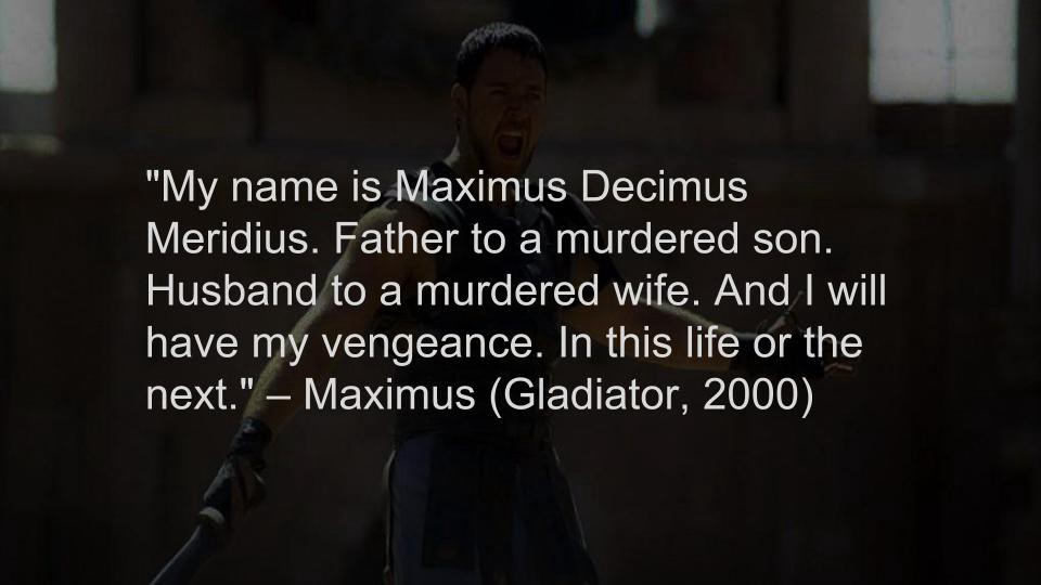 Top 10 Badass Movie Quotes of All Time - LINER - Medium