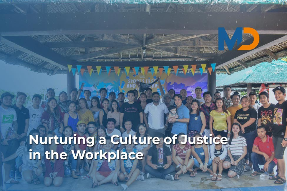 How do you nurture a culture of justice in the workplace?