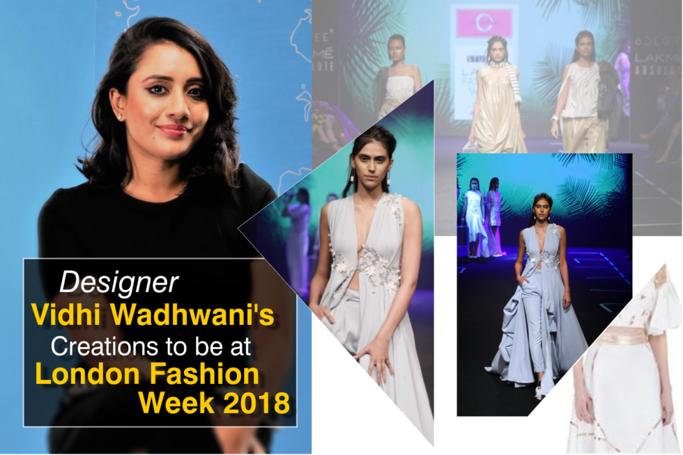 Vidhi Wadhwani S Collection From London Fashion Week 2018 Was A True Inspiration For Emerging Indian Designers By Fashinscoop Medium