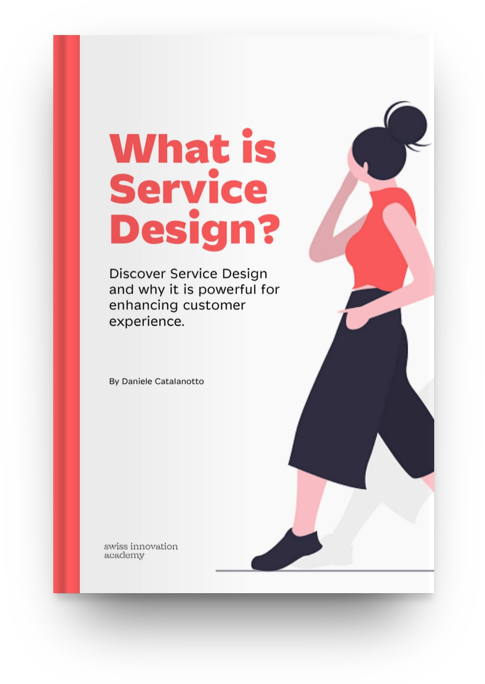 Book What Is Service Design Discover What Service Design Is And Why By Daniele Catalanotto Service Design Magazine
