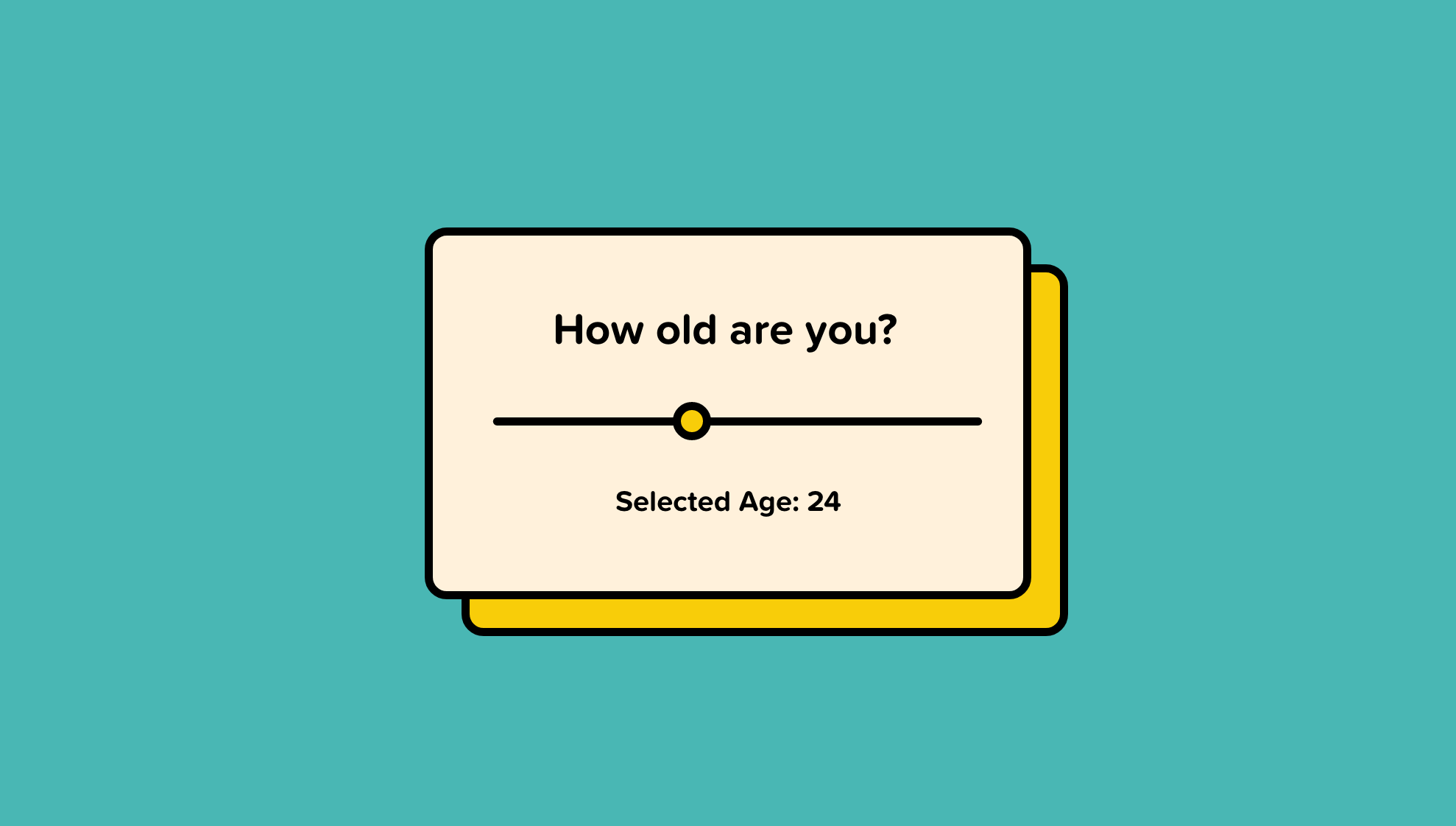 A slider for how old you are. A bad place to use a slider.